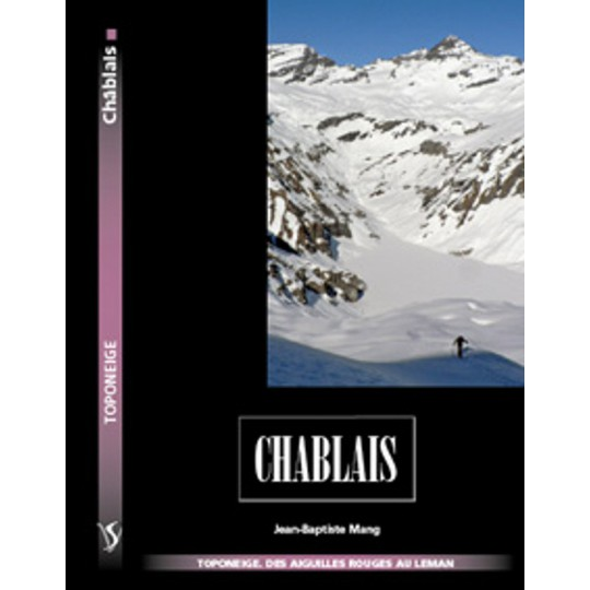 Livre Toponeige Ski de Rando Chablais - Aiguilles Rouges - Editions Volopress