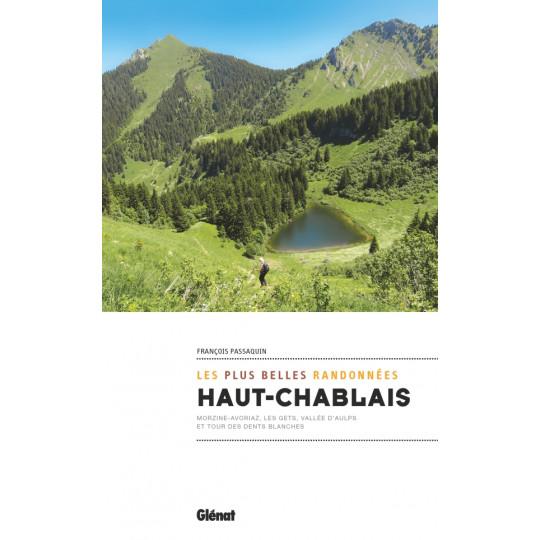 Livre Les plus belles randonnées HAUT-CHABLAIS - François Passaquin - Editions Glénat
