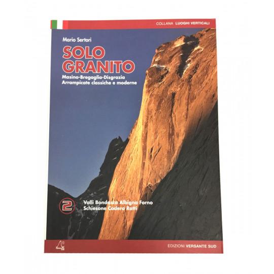Livre Topo Escalade Italie SOLO GRANITO - Tome 2 - Editions Versante Sud