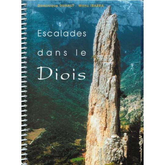 Livre Topo Escalades dans le Diois de Duhaut et Ibarra - PromoGrimpe