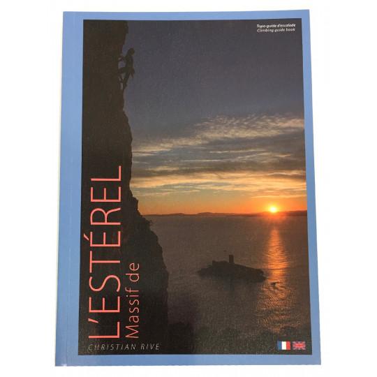 Livre Topo Escalade Massif de L'ESTEREL - Christian Rive -2018