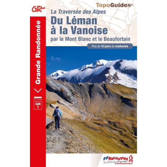 Livre TopoGuides Du Léman à la Vanoise -GR5- 10 jours de randonnée - FFRandonnée