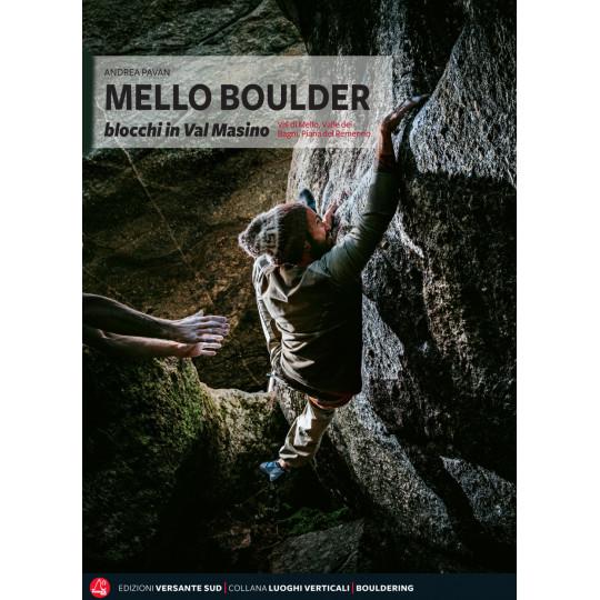 Livre Topo Escalade Italie - MELLO BOULDER (ENGLISH) - Andrea Pavan - Versante Sud - 2018