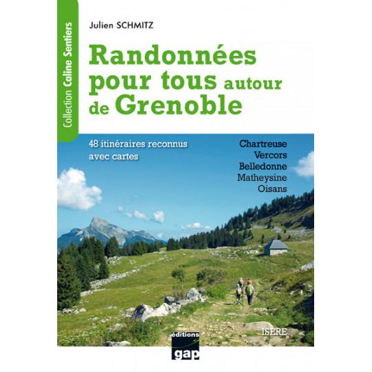 Livre Topo Randonnées autour de GRENOBLE de Julien SCHMITZ - GAP Editions