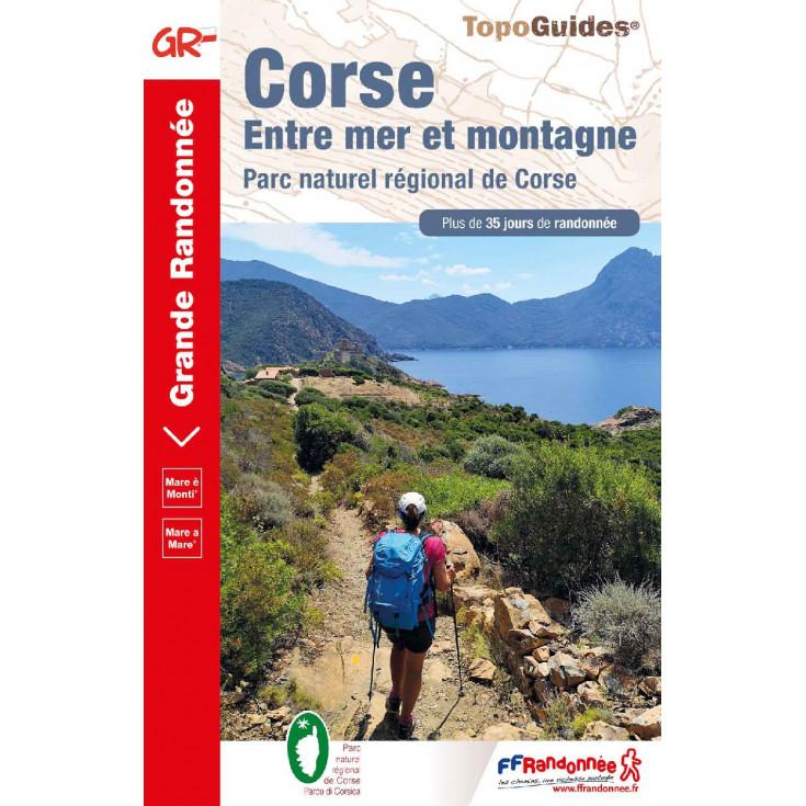 Livre TopoGuides CORSE Entre mer et montagne - FFRandonnée 2019