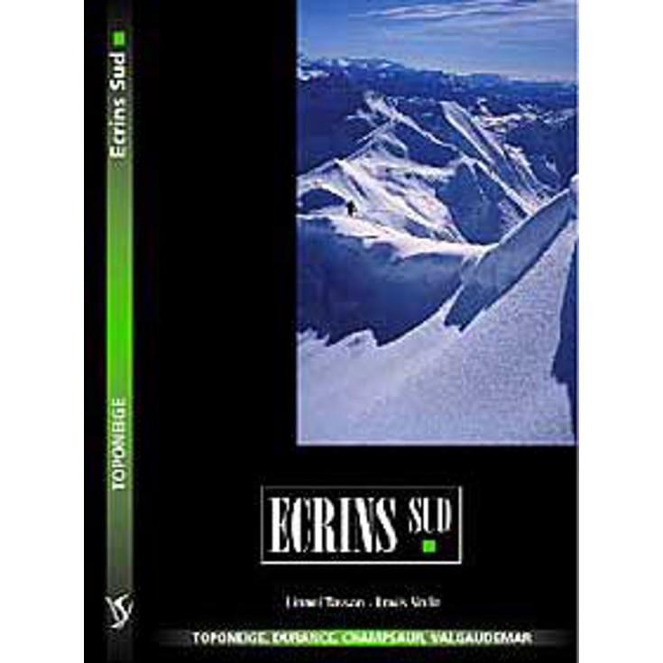 Livre Toponeige Ski de Rando Ecrins Sud - Editions Volopress