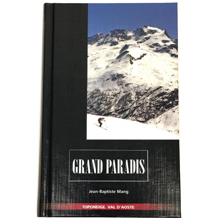Livre Toponeige Ski de Rando GRAND PARADIS - Editions Volopress