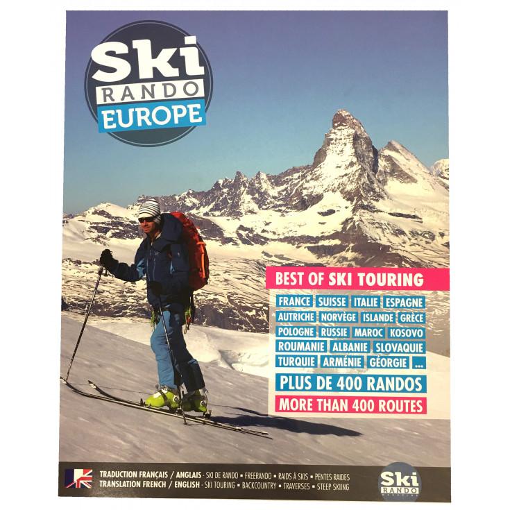 Livre Topo SKI DE RANDO EUROPE Best of Ski Touring plus de 400 randos Sylvio Egéa 2019