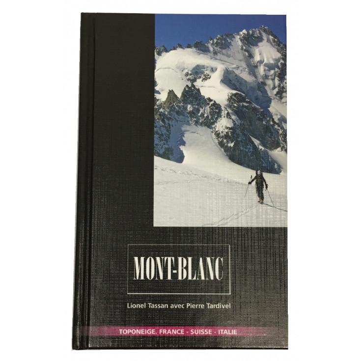 Livre Toponeige Ski de Rando Mont Blanc - Editions Volopress 2019