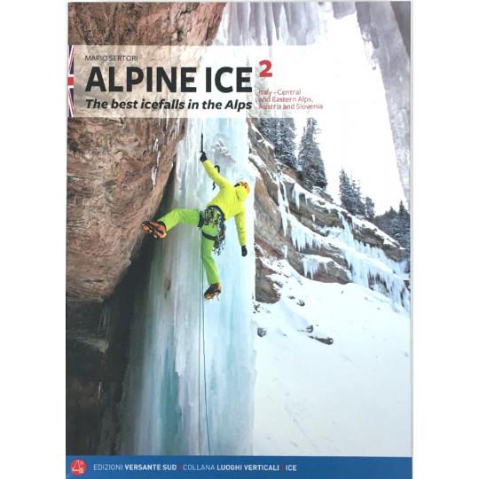 Livre Topo Cascade de Glace - ALPINE ICE 2 - Italie - Centre et Est des Alpes - Autriche - Slovénie -Versante Sud (EN)
