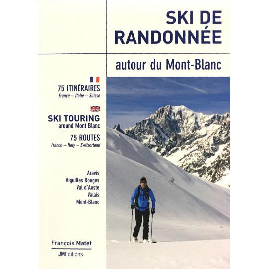 Livre Topo Ski de randonnée - AUTOUR DU MONT BLANC - JMEditions 2020