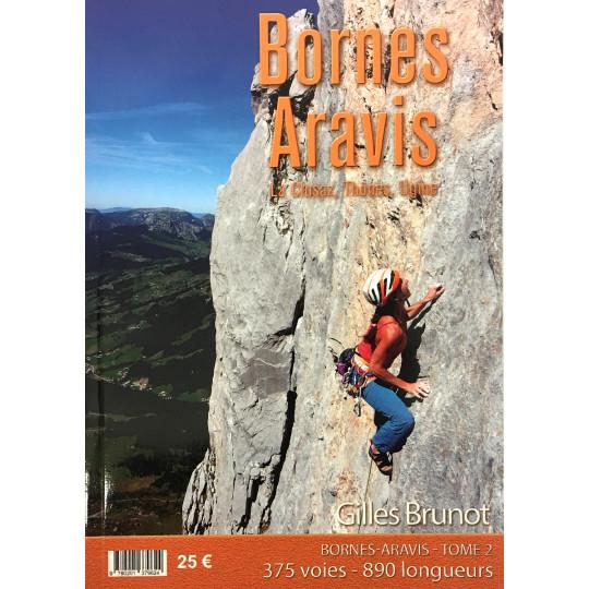 Livre Topo Escalade, Bornes Aravis Tome 2 - Clusaz-Thones-Ugine - Gilles Brunot - EKIPROC 2020