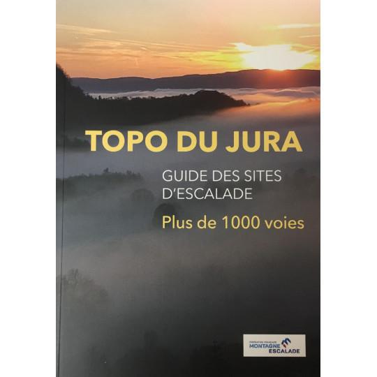 Livre TOPO ESCALADE DU JURA -Guide des sites d'escalade-Plus de 1000 voies - FFME 2020