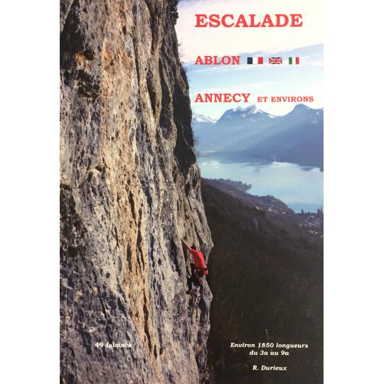 Livre Topo Escalade ABLON - ANNECY et environs - 49 falaises - 1850 longueurs - Robert Durieux