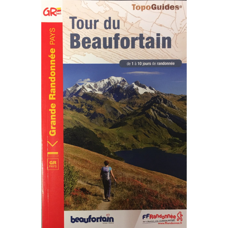 Livre TopoGuides TOUR DU BEAUFORTAIN - GR de 1 à 10 jours de randonnée - FFRandonnée