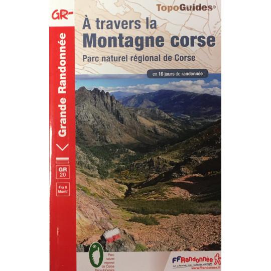 Livre TopoGuides A travers la MONTAGNE CORSE - GR20 - FFRandonnée