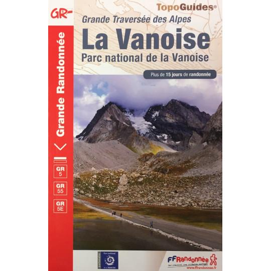 Livre TopoGuides Grande Traversée des Alpes LA VANOISE - GR5 GR55 GR5E - FFRandonnée
