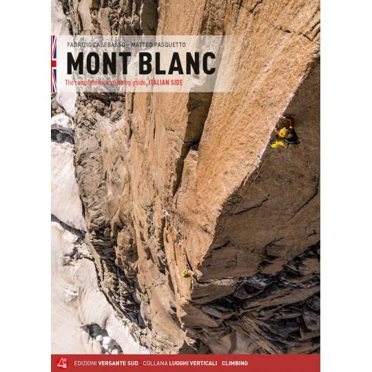 Livre Topo Escalade MONT BLANC côté Italien - ROCK CLIMBING GUIDE - Versante Sud - English