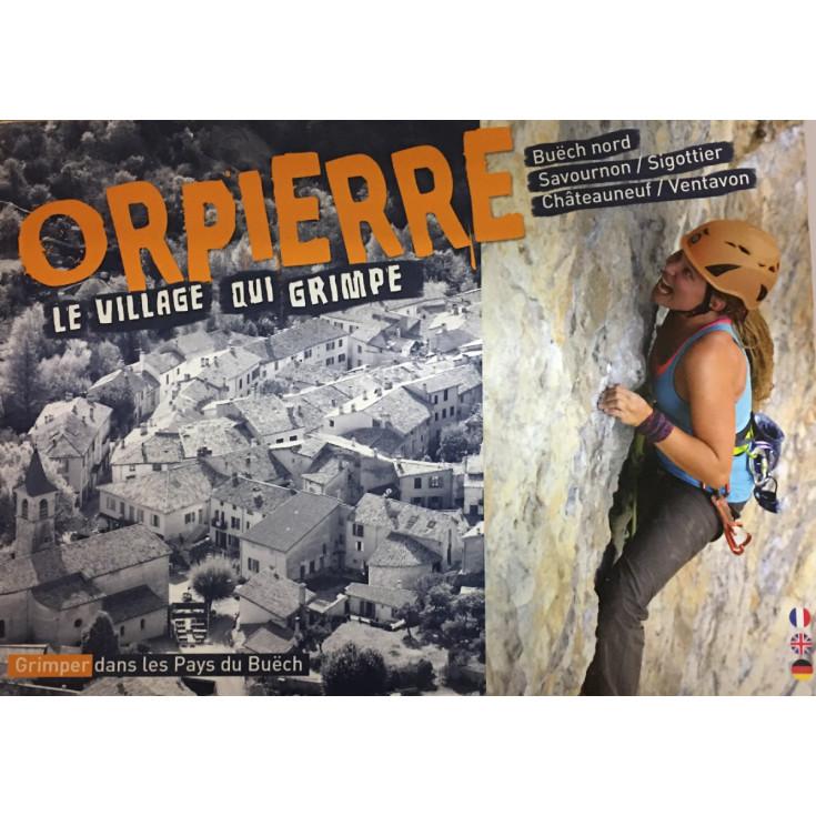 Livre Topo Escalade ORPIERRE et Pays du Buëch - Sigottier - Chateauneuf - Ventavon 2020