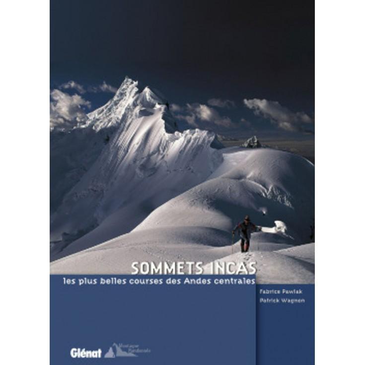 Livre Sommets Incas - Editions Glénat
