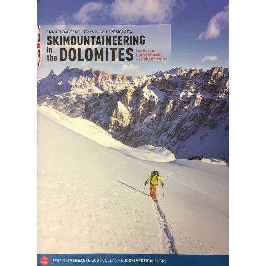 Livre topo SKI DE RANDO Italie Dolomites - SKIMOUNTAINEERING in the Dolomites - Versante Sud