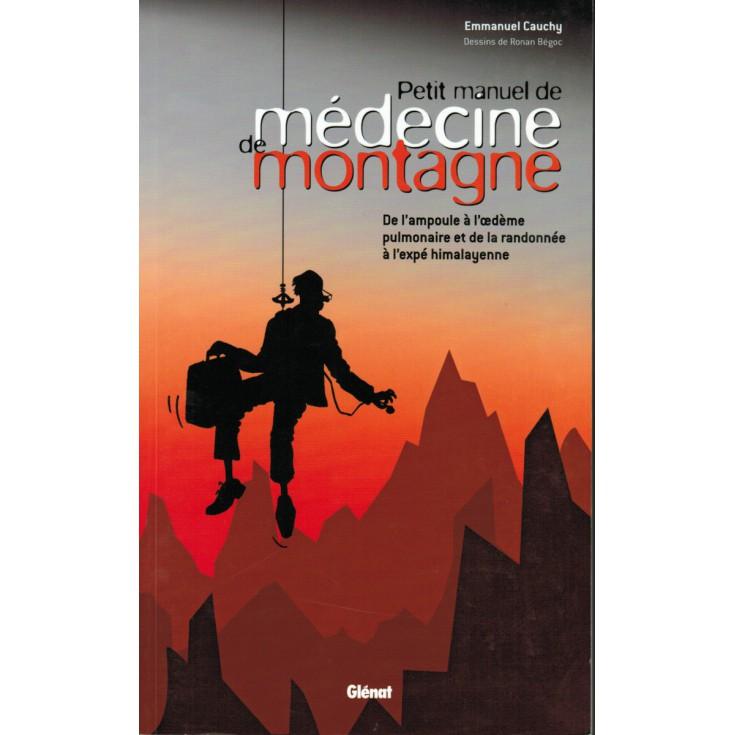 Livre Petit Manuel de Médecine de Montagne - Editions Glénat