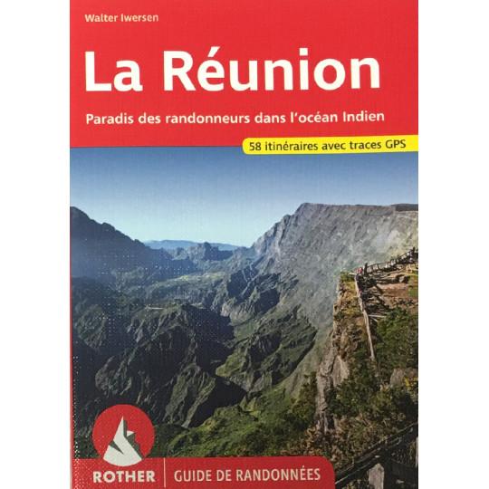 Livre Guide de Randonnée LA REUNION -Walter Iwersen- Editions Rother