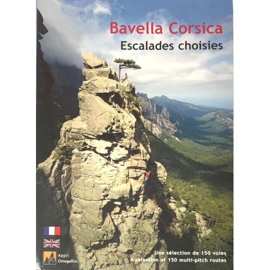 Livre Topo Escalade BAVELLA CORSICA - Escalades choisies - 150 voies - Maurin - Souchard 2020