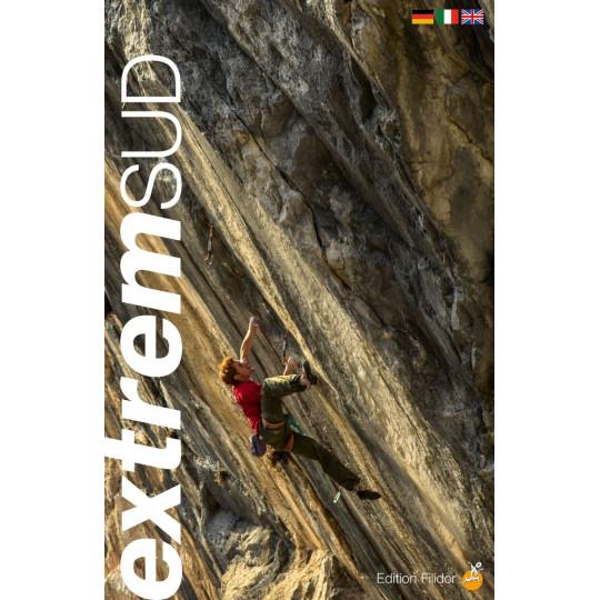 Livre Topo Escalade en Suisse sud - Schweiz Extrem SUD - Editions Filidor