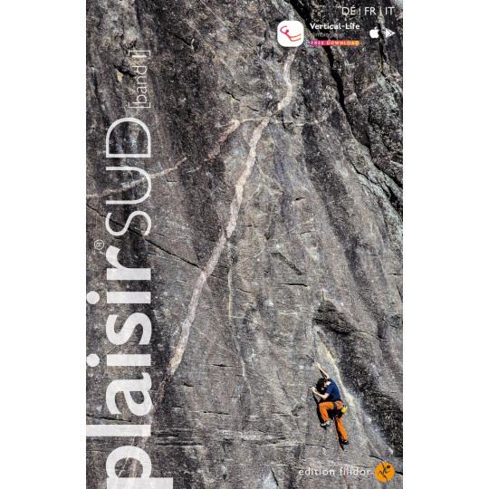 Livre Topo Escalade PLAISIR SUD 2020 Tome 1 Editions Filidor DE-FR-IT