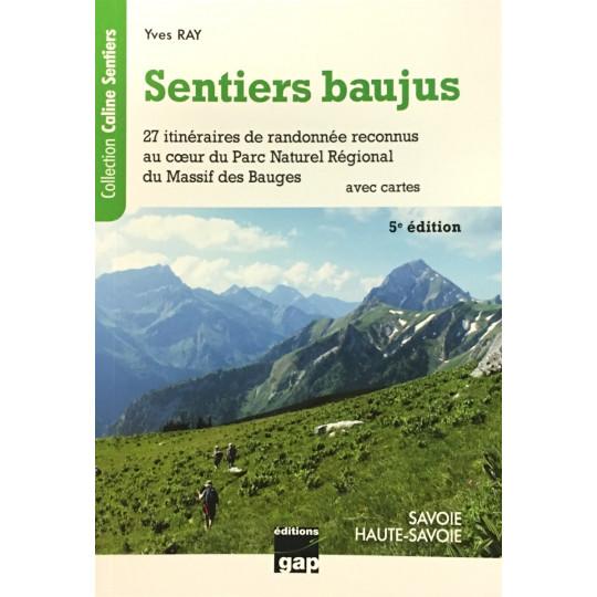 Livre Topo Randonnée dans les Bauges-Sentiers Baujus-Yves Ray-Gap Editions 2021