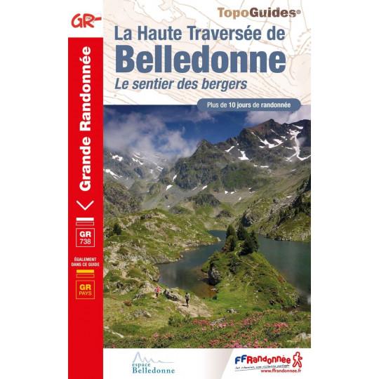 Livre TopoGuides La Haute Traversée de BELLEDONNE - Le sentier des bergers -10 jours de randonnée- FFRandonnée 2021