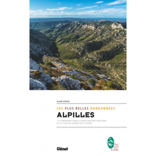 Livre les plus belles randonnées - ALPILLES - Alain Godon - Editions Glénat