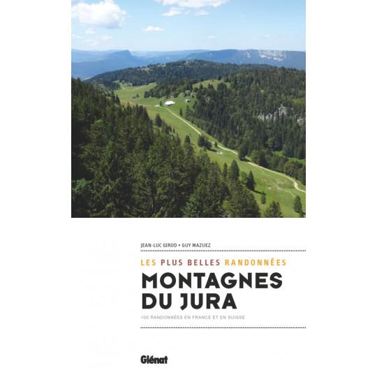 Livre les plus belles randonnées - MONTAGNES DU JURA - Girod-Mazuez - Editions Glénat