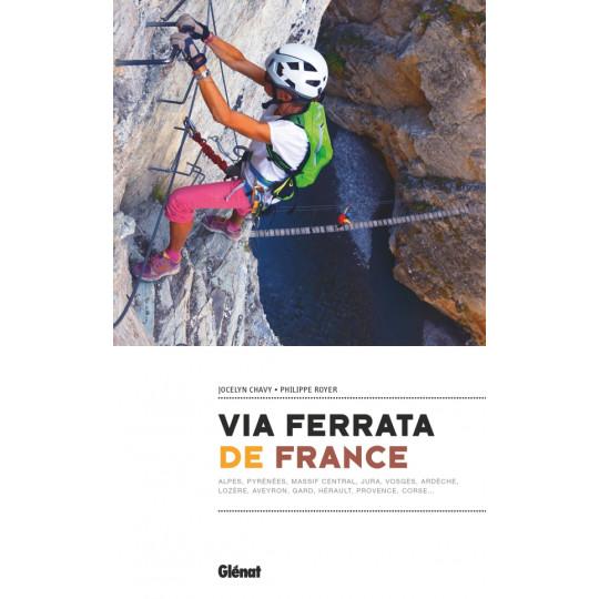Livre topo LES VIA FERRATA DE FRANCE - Editions Glénat 2021