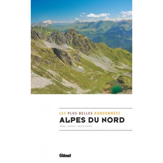 Livre topo - Les plus belles randonnées ALPES DU NORD - Editions Glénat
