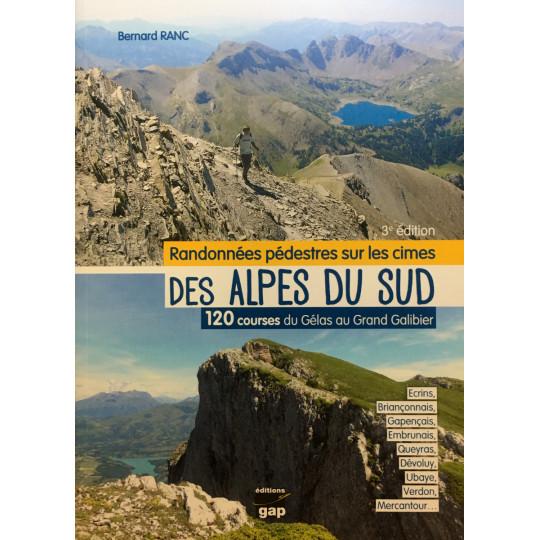 Livre Topo Randonnées pédestres sur les cimes des Alpes du Sud-120 courses du Gélas au Galibier-Bernard Ranc-Gap Editions 2021