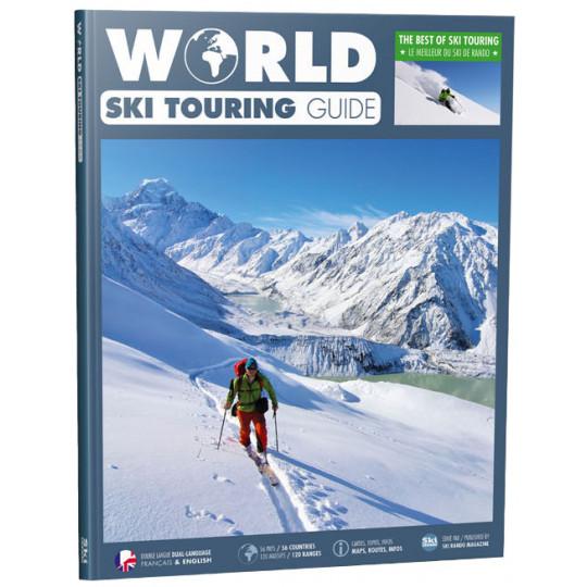 Livre Topo SKI DE RANDO - WORLD SKI TOURING GUIDE BOOK - Sylvio Egéa - ski rando magazine