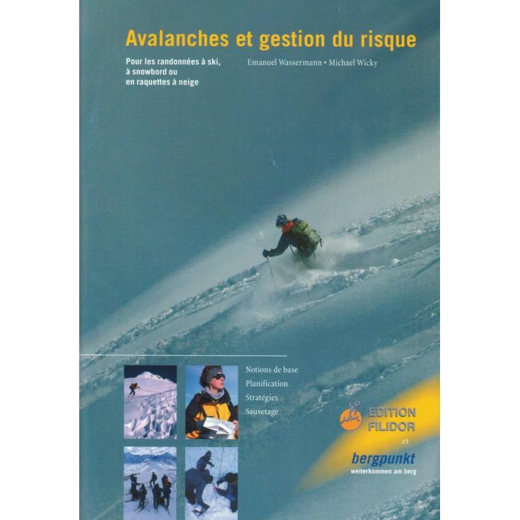 Livre Guide pratique - Avalanches et gestion du risque - Editions Filidor Bergpunkt