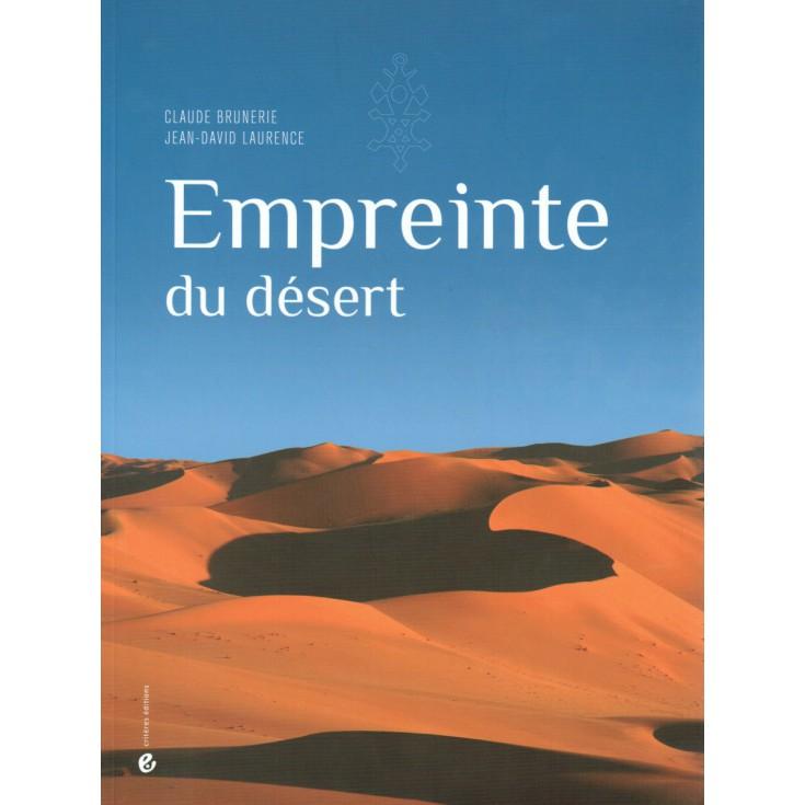 Livre Empreinte du Désert - Claude Brunerie et Jean-David Laurence - Critères Editions