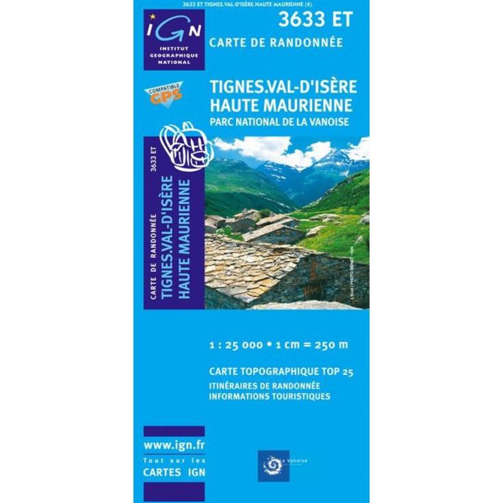 Carte TOP 25 IGN 3633 ET TIGNES-HAUTE MAURIENNE-VANOISE