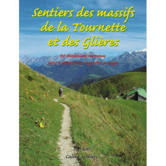 Livre Topo Sentiers des Massifs de la Tournette et des Glières - Yves Ray