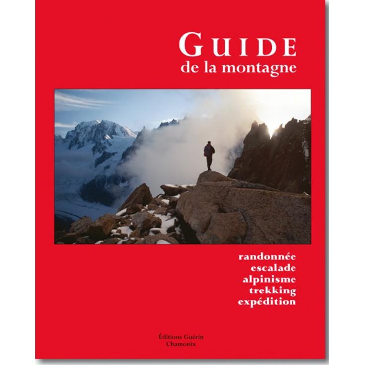 Livre Guide de la Montagne - Editions Guérin