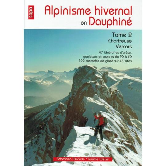 Livre Topo Alpinisme Hivernal en Dauphiné T2 - Sebastien Escande