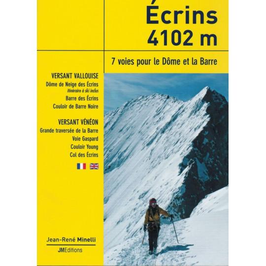 Livre Topo Ecrins 4102m, 7 voies pour le Dôme et la Barre - JMEditions