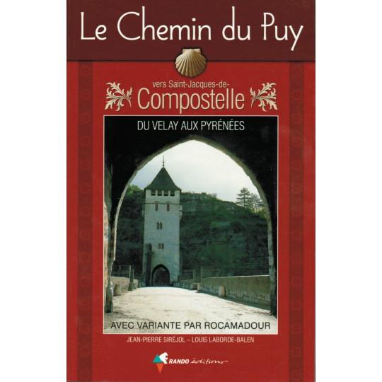 Livre Topo Chemin du Puy vers Saint Jacques de Compostelle