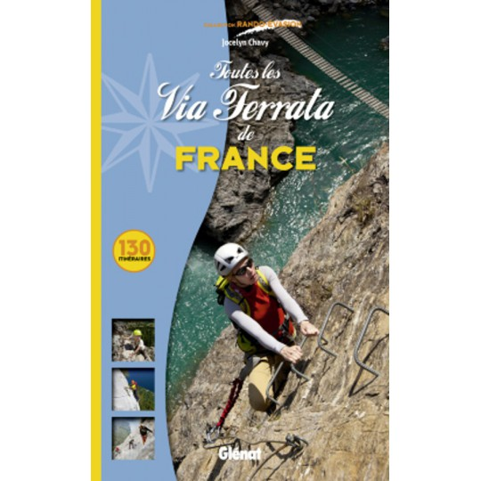 Livre Topo Toutes les Via Ferrata de France - Editions Glénat