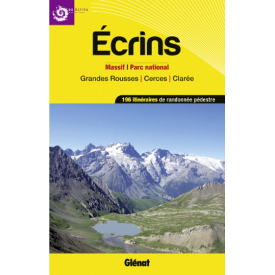 Livre Ecrins Grandes Rousses Cerces Clarée - Editions Glénat