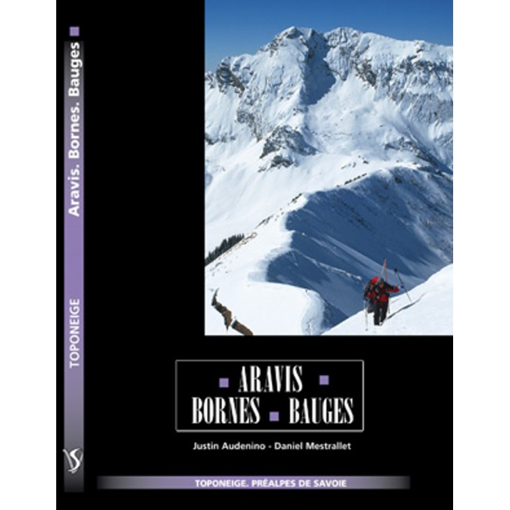 Livre Toponeige Ski de Rando Aravis Bornes Bauges - Editions Volopress